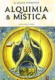 Alquimia y Mistica El Museo Hermetico Klotz Spanish Edition (3822850365) by Alexander Roob