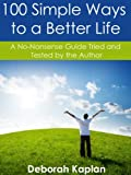 img - for 100 Simple Ways to a Better Life book / textbook / text book