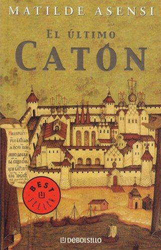 Ultimo Caton, El (Spanish Edition)