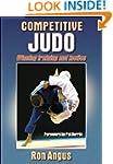 Competitive Judo: Winning Training an...