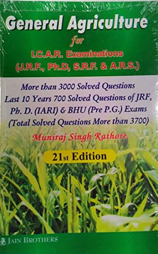 General Agriculture For I. C. A. R. Examinations (J. R. F. , Ph. D, S. R. F. & A. R. S. ), 21st Edition Image