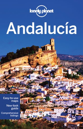 Lonely Planet Andalucia 7th Ed.: 7th Edition Picture