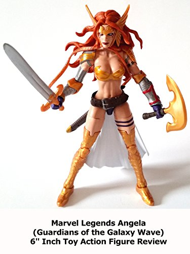 "Review: Marvel Legends Angela (Guardians of the Galaxy Wave) 6"" Inch Toy Action Figure Review"