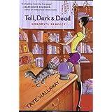 Tall, Dark & Dead ~ Tate Hallaway