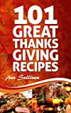 101 Great Thanksgiving Recipes (Secret Recipe Series)