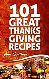 101 Great Thanksgiving Recipes (Secret Recipe Series)