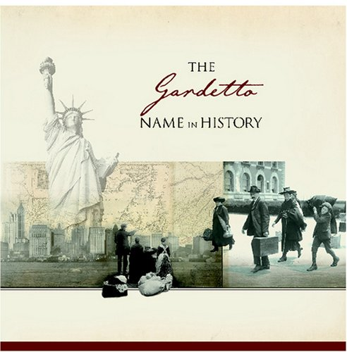 the-gardetto-name-in-history