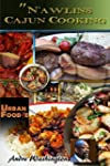 Nawlins Cajun Cooking: A Collection o...