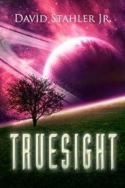 Truesight (Truesight Trilogy Book 1)