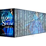 Blood and Snow: Omnibus: Every Book and Short Story in the Blood and Snow World