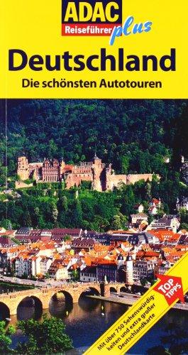 ADAC Reiseführer plus Deutschland: Die schönsten