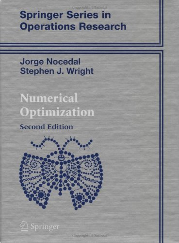 Numerical Optimization (Springer Series in Operations...