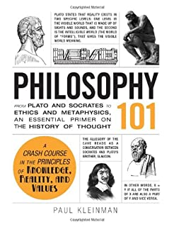 Book Cover: Philosophy 101: From Plato and Socrates to Ethics and Metaphysics, an Essential Primer on the History of Thought