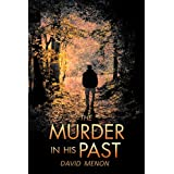 The Murder in His Pastby David Menon