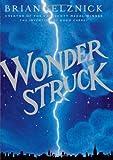 Wonderstruck (0545027896) by Selznick, Brian