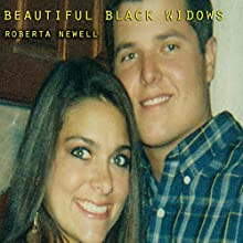 Beautiful Black Widows Audiobook by Roberta Newell Narrated by Nicole Graham