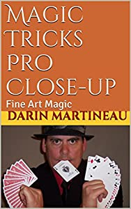Magic Tricks Pro Close-up: Fine Art Magic