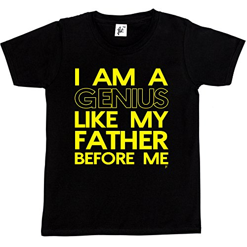 i-am-a-genius-like-my-father-before-me-funny-kids-boys-girls-t-shirt-size-12-14-year-old-colour-blac