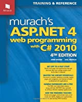 Murach's ASP.NET 4 Web Programming with C# 2010, 4th Edition