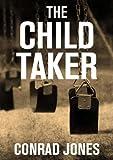 The Child Taker Book 1 Detective Alec Ramsay Series