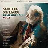 Willie Nelson Remember Me 1