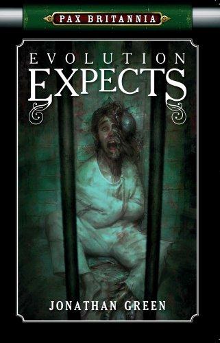 Evolution Expects (Pax Britannia, #4)