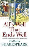 All's Well That Ends Well (Penguin Shakespeare) (0141016604) by Shakespeare, William