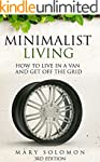 Minimalist Living: How To Live In A V...