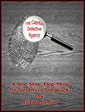 The Capstan Detective Agency: A One-Stop, Flop-Shop for Sleuths in Slingbacks