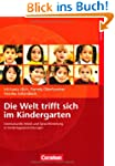 Die Welt trifft sich im Kindergarten:...