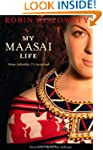My Maasai Life: From Suburbia to Sava...