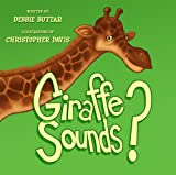 Giraffe Sounds?