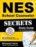 NES School Counselor (501) Exam Secret