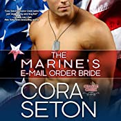 The Marine's E-Mail Order Bride | Cora Seton