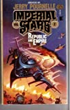 Republic and Empire (Imperial Stars, Vol 2) (0671653598) by Jerry  Pournelle