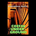Coffin Underground (       UNABRIDGED) by Gwendoline Butler Narrated by Nigel Carrington