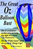 img - for The Great Oz Balloon Bust book / textbook / text book