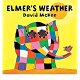 [ ELMER'S WEATHER BY MCKEE, DAVID](AUTHOR)HARDBACK