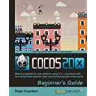 Cocos2d-x by Example Beginner&#039;s Guide