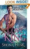 To Love a King (Annwyn Series Book 3)