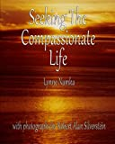 img - for Seeking the Compassionate Life book / textbook / text book
