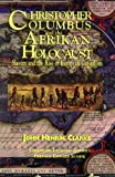 img - for Christopher Columbus and the Afrikan Holocaust: Slavery and the Rise of European Capitalism book / textbook / text book