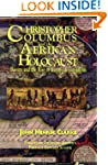 Christopher Columbus and the Afrikan...