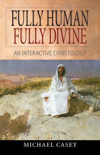 Fully Human, Fully Divine: An Interactive Christology (Persons Human And Divine compare prices)