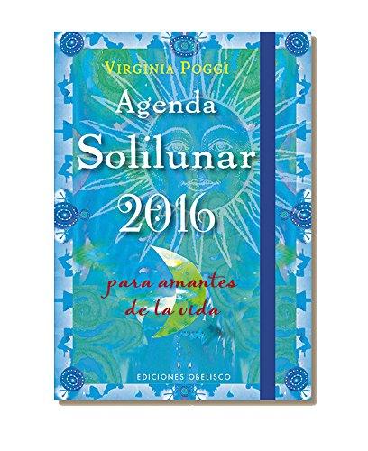 2015 Agenda. Solilunar 15 X 10 (Agendas Y Calendarios 2016)