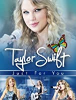 Taylor Swift: Just For You [HD]