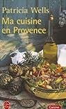 Ma cuisine en Provence par Fr�son