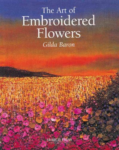 The Art of Embroidered Flowers PDF