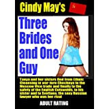 Three Brides and One Guy (The Cotcote Chronicles)by Cindy May