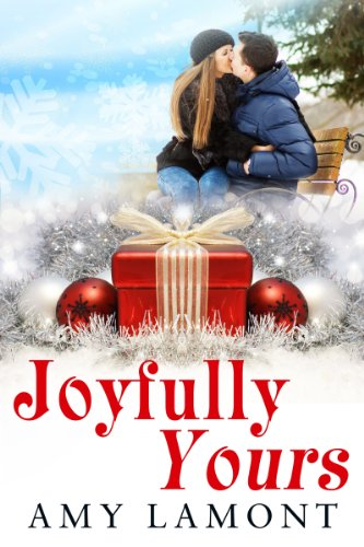 Joyfully Yours by Amy Lamont
